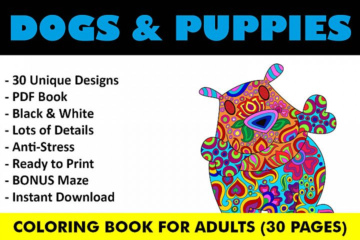 Dogs and Puppies Coloring Book - 30 Unique Coloring Pages