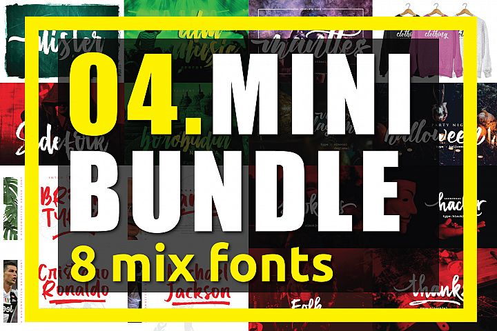 04. MINI BUNDLE - 8 mix fonts
