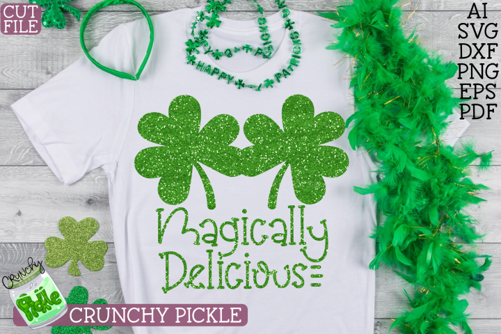 Magically Delicious St. Patrick Shamrock / Clover SVG