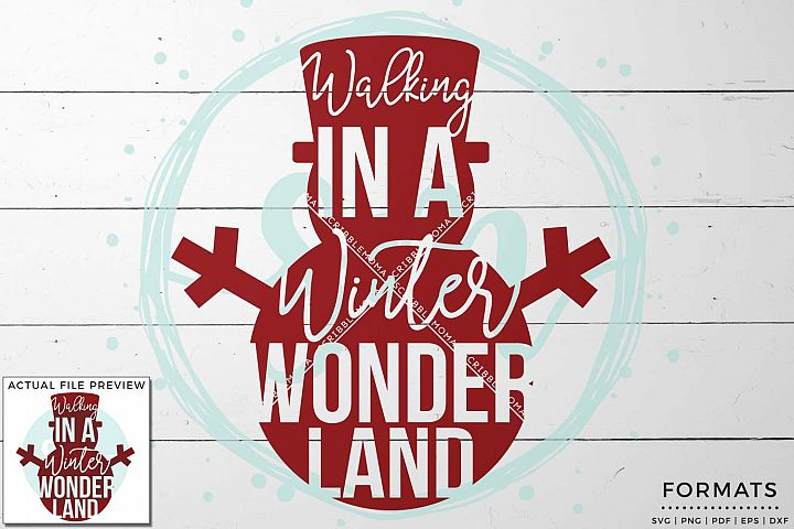 Walking in a Winter Wonderland SVG - Small Commercial Use SVG & Instant Download