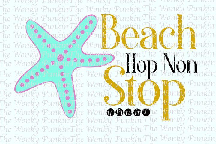 Beach Hop Non Stop SVG