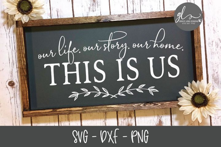 This Is Us - SVG Cutting File