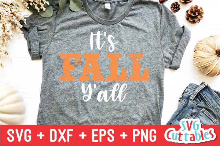 Its Fall Yall| Fall Cut File