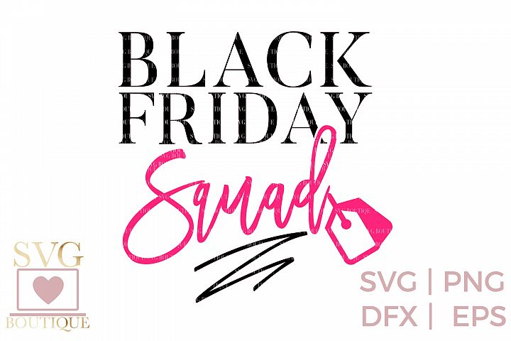 Black Friday Squad SVG PNG DFX - Shopping - Crafting File