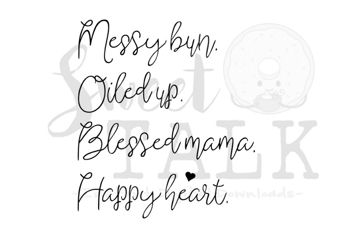 Messy bun, oiled up, blessed mama, happy heart svg-digital