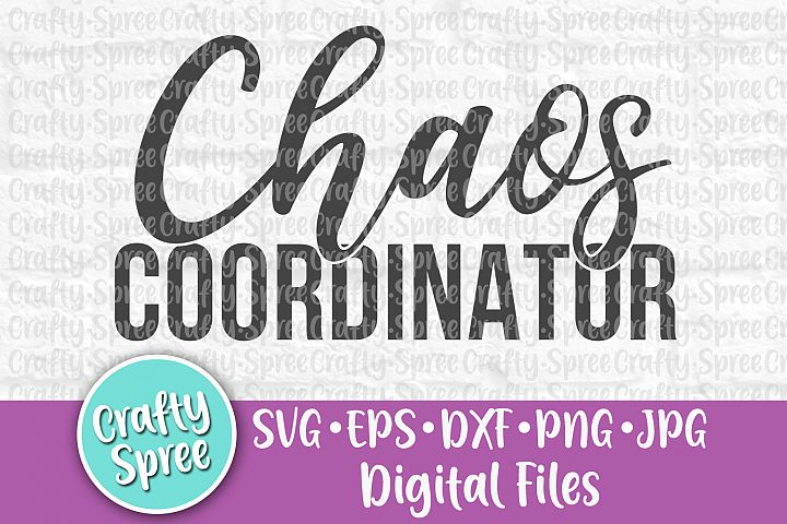 Chaos Coordinator SVG PNG DXF Cut File for Crafters example image 2