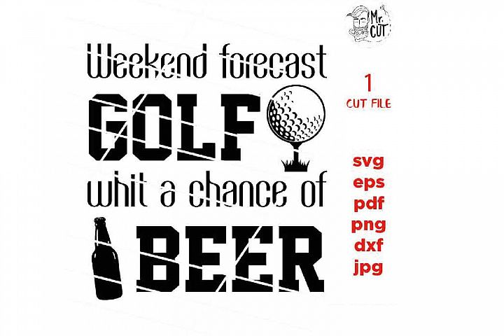 Weekend forecast golf with a chance of beer svg, golf svg, g example image 2
