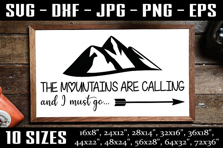 The Mountains Are Calling, Camping SVG, Camping Sign SVG