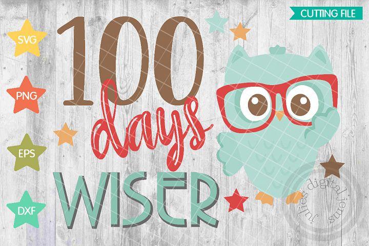 100th Day of School SVG cut file, 100 days wiser owl svg