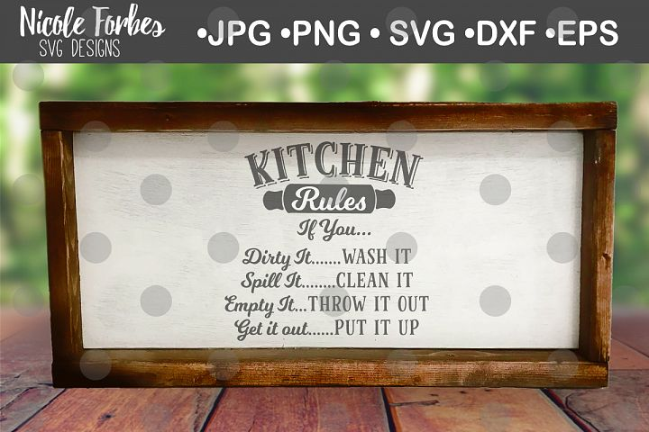 Kitchen Rules Sign Quote SVG Cut File