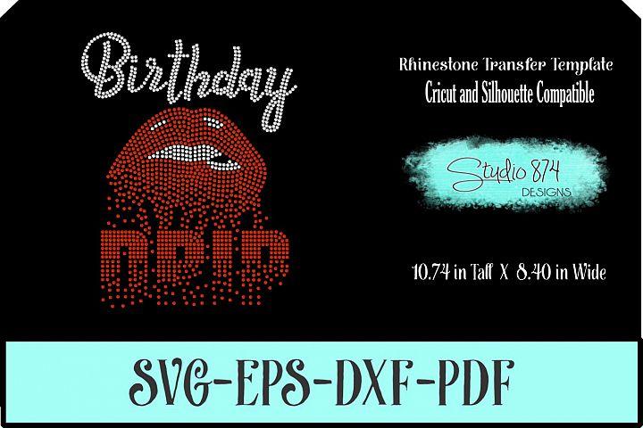 Birthday Drip Rhinestone Template - Dripping Lips