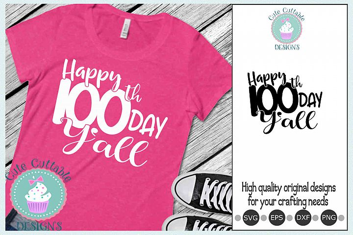 Happy 100th day of School SVG cut file Sublimation PNG