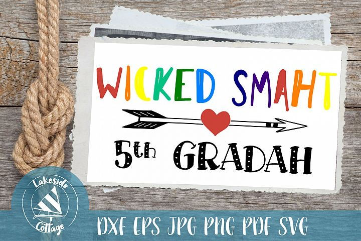 Wicked Smaht 5th Gradah - Boston Accent Inspired svg dxf