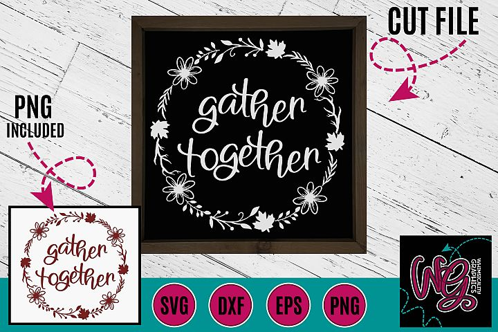 Gather Together SVG DXF PNG EPS