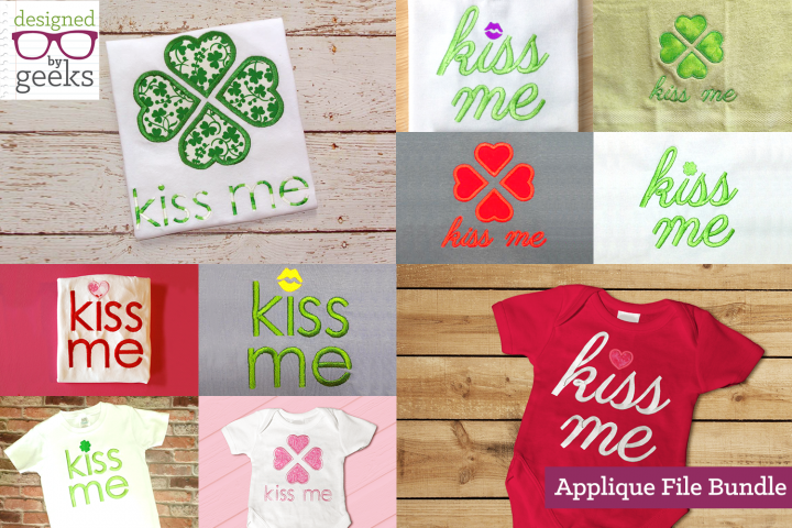 Kiss Me Valentines or St Pattys Applique Embroidery Bundle