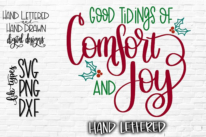 Good Tidings SVG, Christmas SVG, Hand Lettered SVG, DXF, PNG