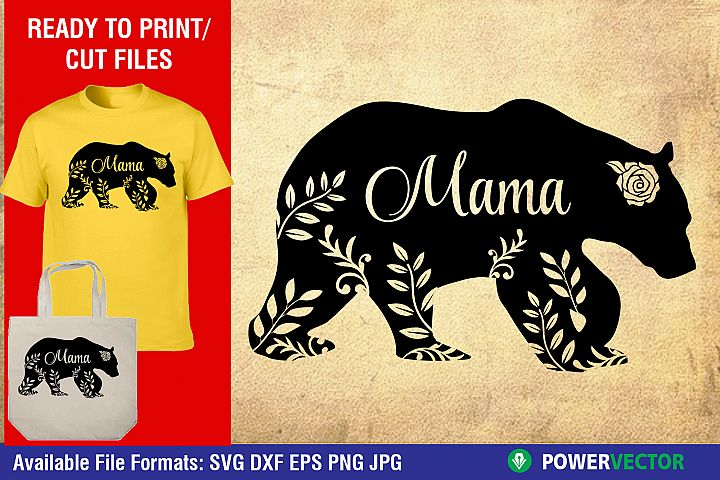 Mothers Day SVG | Mama Bear Dxf, Eps, Png Cut Files