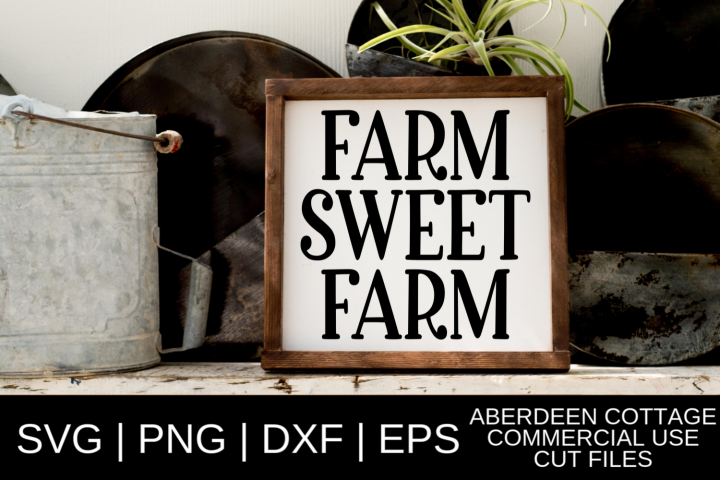 Farm Sweet Farm 2 Design - SVG, PNG, DXF, EPS Formats