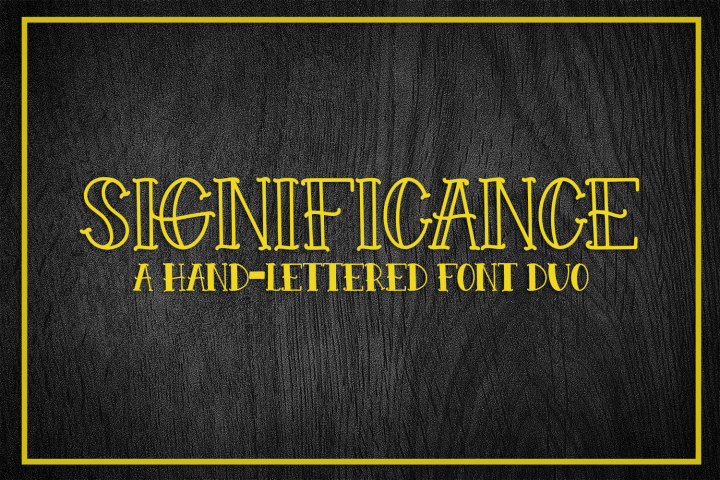 Significance - A Hand-Lettered Font Duo
