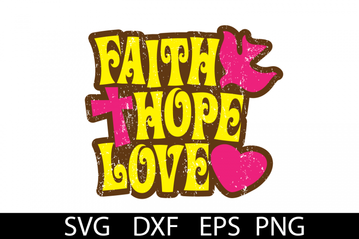 FAITH HOPE LOVE SVG DXF PNG EPS