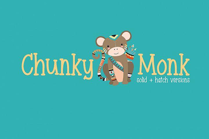 Chunky Monk