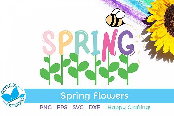 Spring Flowers - A Spring Sign SVG Craft File