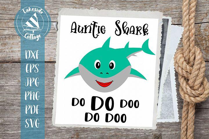 Auntie Shark Do do doo do doo - Auntie Shark face svg