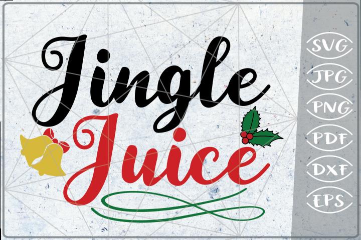 Jingle Juice SVG Merry Christmas Quote Stars Svg File Santa
