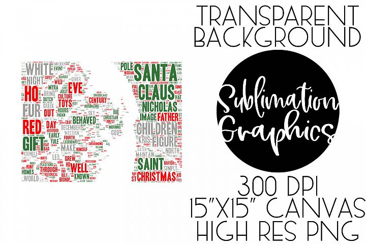 Santa Typography Sublimation Digital Download