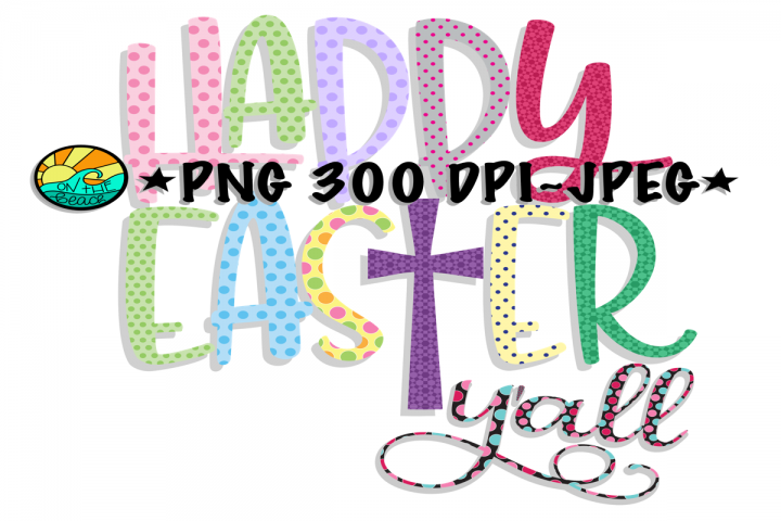 Happy Easter Yall - Cross - PNG for Sublimation - JPEG