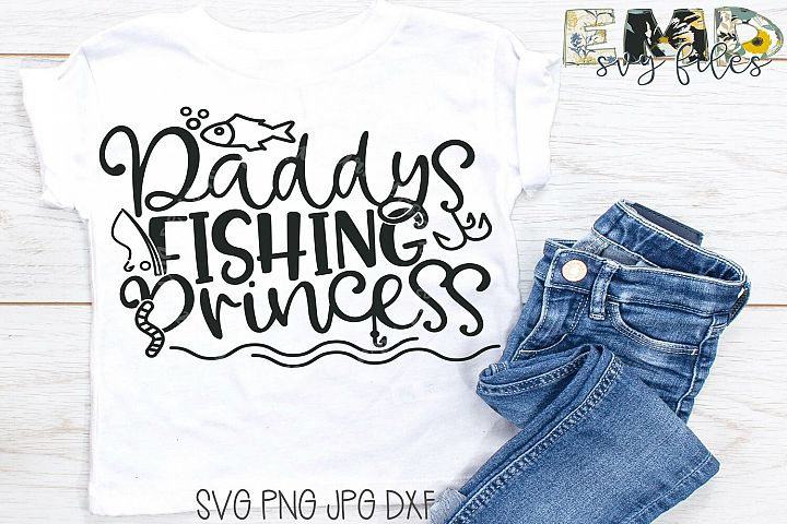 Dad Fishing SVG File | Daddys Princess Svg