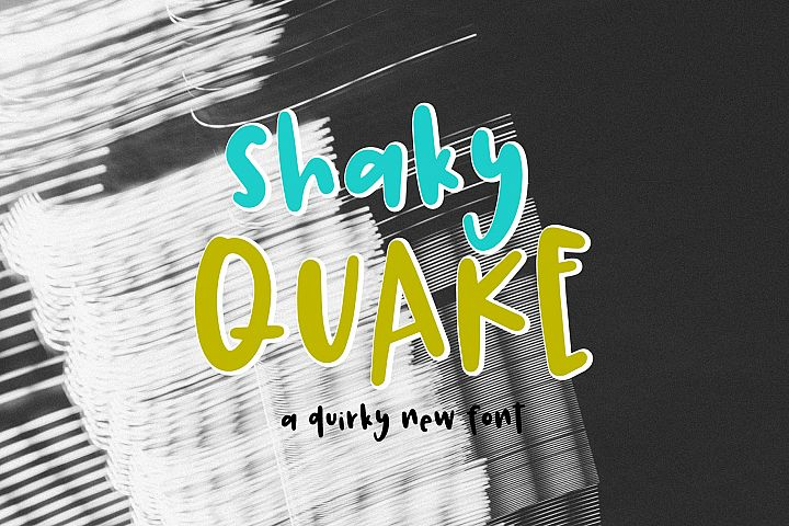 Shaky Quake