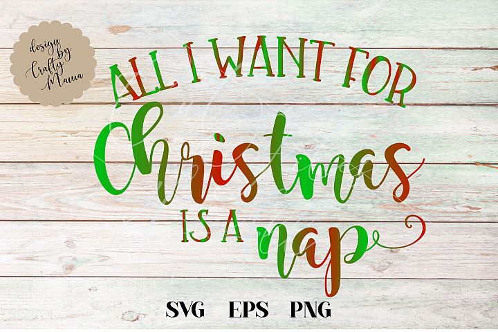 All I Want For Christmas Is A Nap SVG
