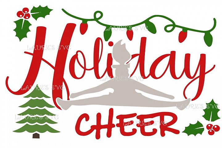 Holiday Cheer Cheerleader christmas FILE SVG,EPS,DXF,PNG,JPG