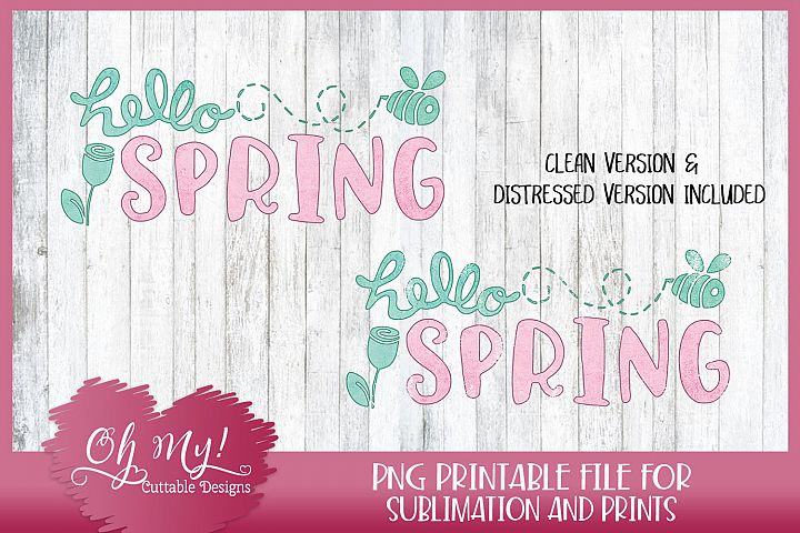Hello Spring - Sublimation - Printable Transfer - PNG