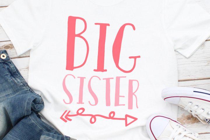 Big Sister Svg, SIster Svg, Family Svg, Cut File, Svg Files