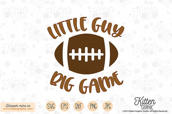 Little guy Big game - Football SVG