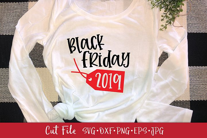 Black Friday 2019 Shirt SVG DXF Cut File