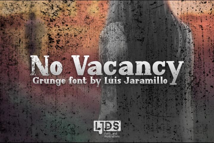 No Vacancy Grunge