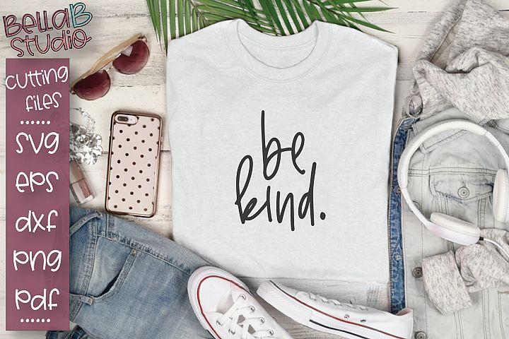 Be Kind SVG, Kindness SVG, Kindness Matters SVG