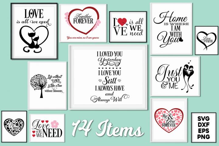 Love Quotes Bundle - Valentine SVG Cut Files
