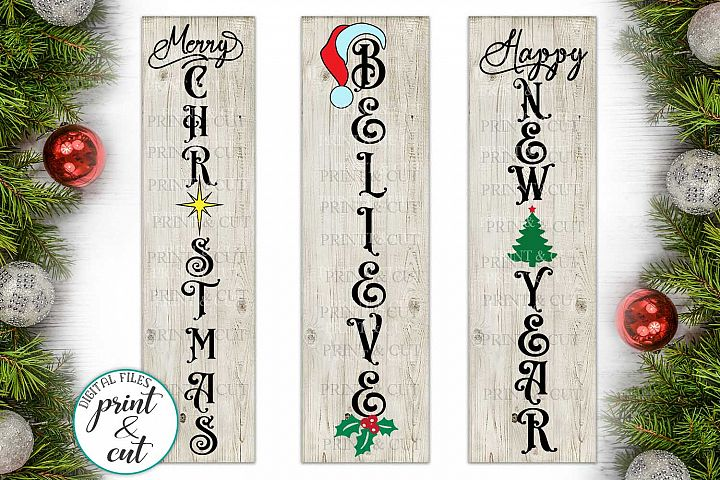 Merry Christmas Happy New Year Believe bundle vertical sign