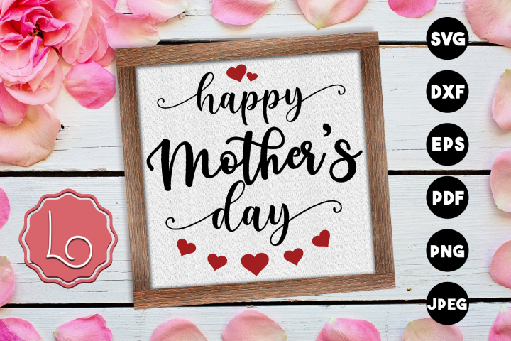 Happy Mothers Day SVG