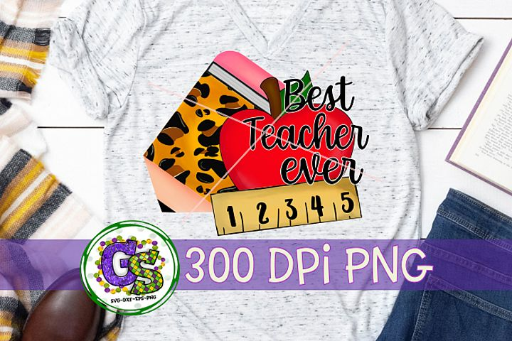 Best Teacher Ever PNG for Sublimation | Teacher PNG