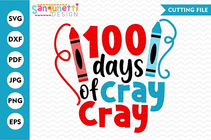 100 Days of cray cray svg, school cutting file