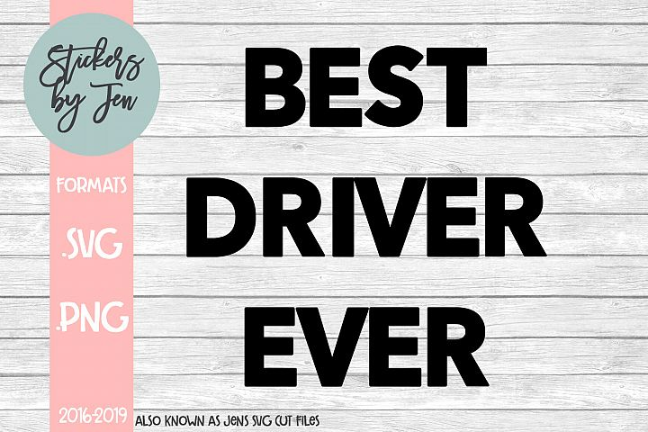 Best Driver Ever SVG Cut File