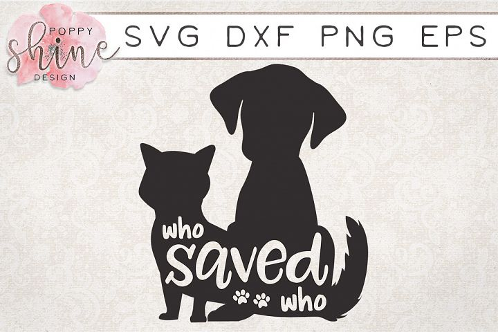 Who Saved Who SVG PNG EPS DXF Cutting Files