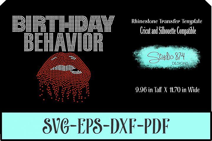 Birthday Behavior Rhinestone Template - Dripping Lips