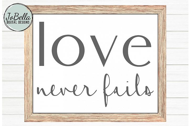Corinthians Love Never Fails SVG, Sublimation and Printable