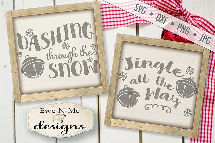 Jingle All The Way Dashing Through The Snow SVG DXF Files